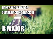 Embedded thumbnail for Happy Acoustic Pop Guitar Backing Track In B Major