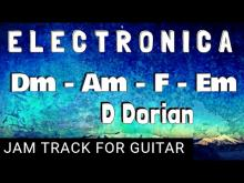 Embedded thumbnail for Electronica Backing Track for Guitar in D Dorian