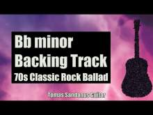 Embedded thumbnail for Bb minor Backing Track - B flat - 70s Classic Rock Ballad Guitar Jam Backtrack