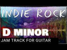 Embedded thumbnail for Indie Rock Backing Track For Guitar in D Minor (Dm)