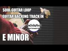 Embedded thumbnail for Soul Guitar Backing Track Loop In E Minor