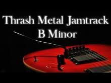 Embedded thumbnail for Thrash Metal Jamtrack B Harmonic Minor