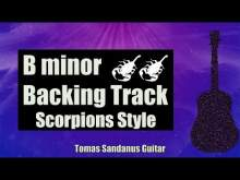 Embedded thumbnail for Scorpions Style Backing Track in B minor - Classic Metal Power Ballad Guitar Jam Backtrack