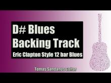 Embedded thumbnail for Guitar Backing Track Jam in D# | Eric Clapton Style 12 bar Blues Shuffle