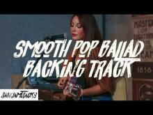 Embedded thumbnail for Smooth pop ballad backing track - am