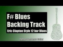 Embedded thumbnail for Eric Clapton Style 12 Bar Shuffle | Guitar Backing Track Jam in F# Blues with Chords |F# Blues Scale