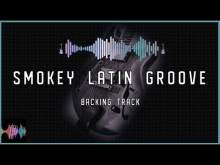 Embedded thumbnail for Smokey Latin Groove Backing Track in A Minor or A Harmonic Minor