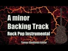 Embedded thumbnail for A minor Backing Track - Rock Pop Instrumental Guitar Backtrack - Chords - Scale - BPM