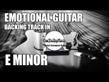 Embedded thumbnail for Emotional Guitar Backing Track In E Minor