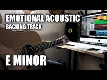 Embedded thumbnail for Emotional Acoustic Guitar Backing Track In E Minor