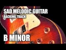 Embedded thumbnail for Sad Melodic Guitar Backing Track In B Minor / D Major