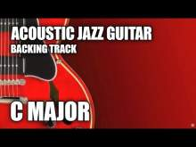 Embedded thumbnail for Acoustic Jazz Guitar Backing Track In C Major