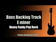 Embedded thumbnail for Bass Backing Track Jam in E Minor | Heavy Funky Pop Rock