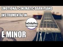 Embedded thumbnail for Emotional Cinematic Dark Piano Instrumental In E Minor Pentatonic