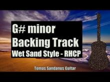 Embedded thumbnail for Wet Sand Style Backing Track in G# minor - Red Hot Chili Peppers Alternative Rock Guitar Backtrack