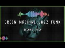 Embedded thumbnail for Green Machine Jazz Funk Backing Track in F Dorian Blues
