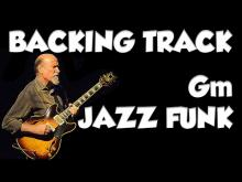 Embedded thumbnail for Gm Jazz Funk Backing Track
