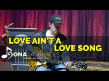 "Embedded thumbnail for Bona Jam Tracks - ""Love Ain't A Love Song"" - Official Joe Bonamassa Guitar Backing Track in Bb Minor"