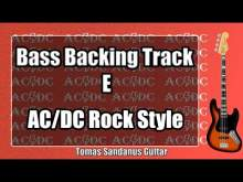 Embedded thumbnail for Bass Backing Track in E - Back in Black AC/DC Hard Rock '80s Style - NO BASS
