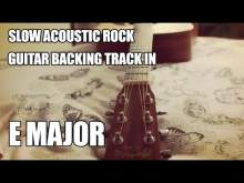 Embedded thumbnail for Slow Acoustic Rock Guitar Backing Track In E Major