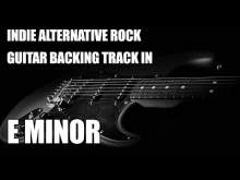 Embedded thumbnail for Indie Alternative Rock Guitar Backing Track In E Minor