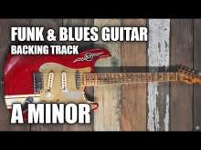 Embedded thumbnail for Funk & Blues Guitar Backing Track In A Minor