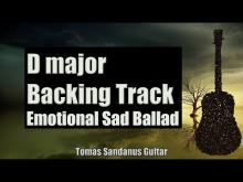 Embedded thumbnail for Emotional Sad Backing Track | D major | Rock Ballad Guitar Backtrack | Chords | Scale | BPM