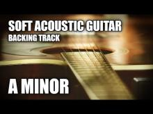 Embedded thumbnail for Soft Acoustic Guitar Backing Track In A Minor | Morning Sun
