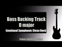 Embedded thumbnail for Bass Backing Track Jam in D Major | Emotional Symphonic Clean Rock