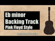 Embedded thumbnail for Another Brick In the Wall Style Backing Track in Eb minor - Pink Floyd Rock Guitar Jam Backtrack