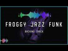 Embedded thumbnail for Froggy Jazz Funk Backing Track in E Dorian Blues