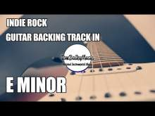 Embedded thumbnail for Indie Rock Guitar Backing Track In E Minor