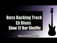 Embedded thumbnail for Bass Backing Track Eb Blues - Slow 12 bar Shuffle - NO BASS - Chords - Scale - BPM