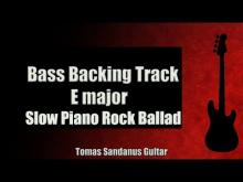 Embedded thumbnail for Bass Backing Track E major - Melancholic Slow Piano Rock - NO BASS - Chords - Scale - BPM