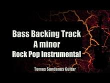 Embedded thumbnail for Bass Backing Track A minor - Rock Pop Instrumental - NO BASS - Chords - Scale - BPM