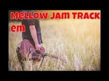 Embedded thumbnail for Mellow jam track em