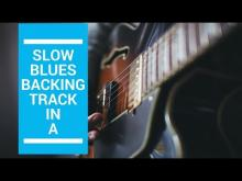 Embedded thumbnail for Slow Blues Backing Track in A