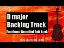 Embedded thumbnail for D major Backing Track - Emotional Beautiful Soft Rock Guitar Backtrack - Chords - Scale - BPM