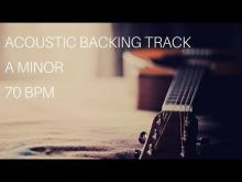 Embedded thumbnail for Acoustic Guitar Backing Track | A Minor (70 Bpm)