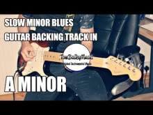 Embedded thumbnail for Slow Minor Blues Guitar Backing Track In A Minor