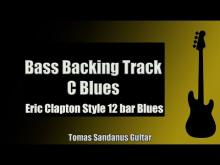 Embedded thumbnail for Bass Backing Track Jam in C | Eric Clapton Style 12 bar Blues Shuffle