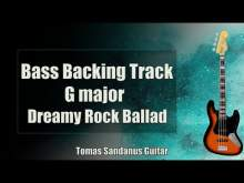 Embedded thumbnail for Bass Backing Track G major - Dreamy Rock Ballad - NO BASS