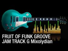 Embedded thumbnail for Fruit Of Funk Groove Backing Track in G Mixolydian