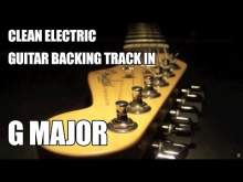 Embedded thumbnail for Clean Electric Guitar Backing Track In G Major / E Minor 'Version 2'