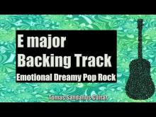 Embedded thumbnail for Emotional Backing Track | E major | Dreamy Pop Rock Guitar Backtrack | Chords | Scale | BPM