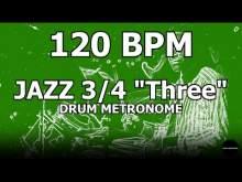 "Embedded thumbnail for Jazz 3/4 ""Three"" | Drum Metronome Loop | 120 BPM"
