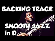 Embedded thumbnail for SMOOTH JAZZ IN D ( Bm ) Guitar backing Track Jam in bm d