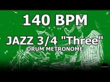 "Embedded thumbnail for Jazz 3/4 ""Three"" | Drum Metronome Loop | 140 BPM"