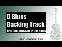 Embedded thumbnail for Eric Clapton Style 12 Bar Shuffle | Guitar Backing Track Jam in D Blues with Chords | D Blues Scale