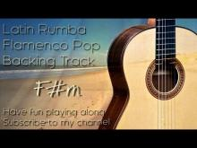 Embedded thumbnail for Backing Track Rumba Latin Flamenco Spanish F# m - D - A - E